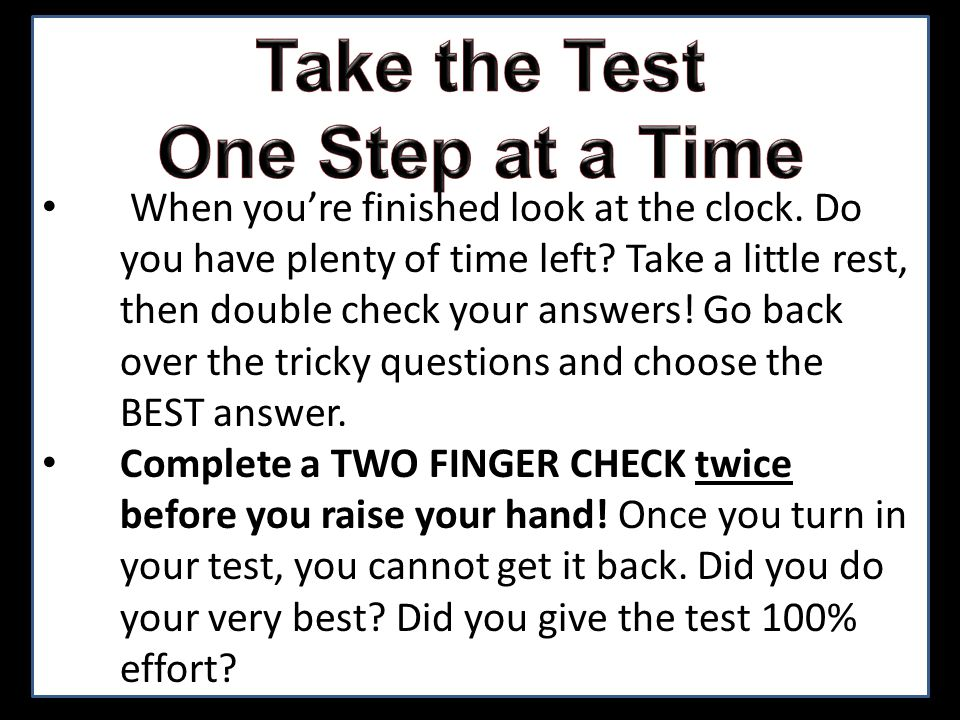 You get four hours to complete the test.If you take a restroom break it comes out of your time.