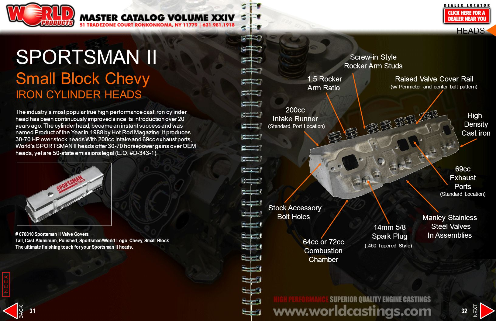 SPORTSMAN II Small Block Chevy IRON CYLINDER HEADS The industrys most popular true high performance cast iron cylinder head has been continuously impr