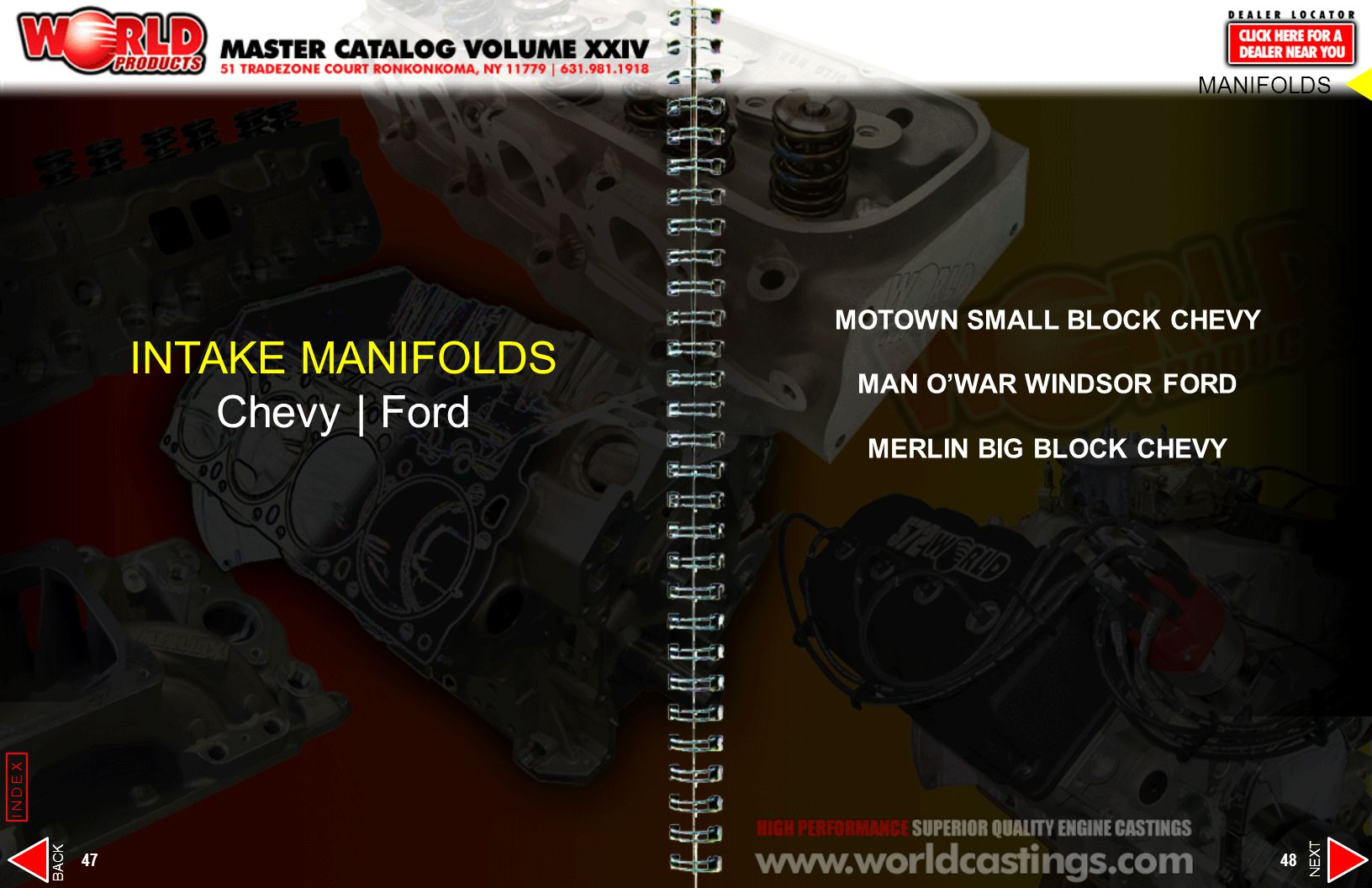 MOTOWN SMALL BLOCK CHEVY MAN OWAR WINDSOR FORD MERLIN BIG BLOCK CHEVY INTAKE MANIFOLDS Chevy | Ford MANIFOLDS 47 48 NEXT BACK INDEX
