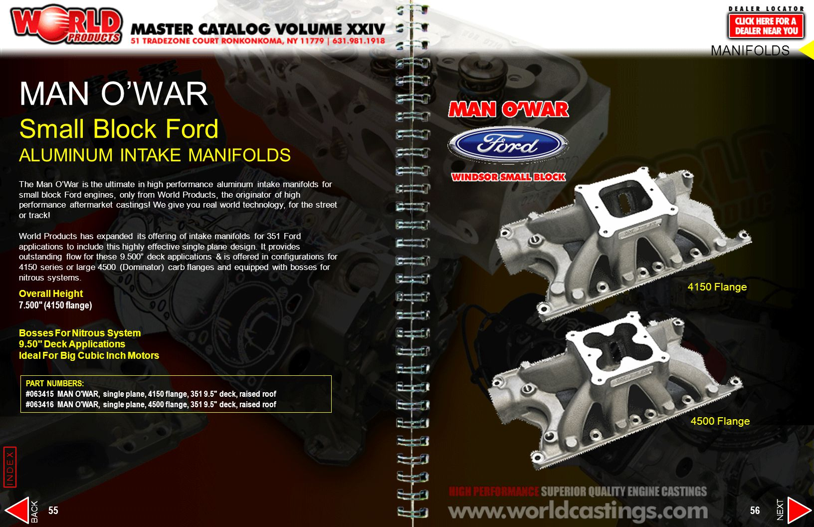 The Man OWar is the ultimate in high performance aluminum intake manifolds for small block Ford engines, only from World Products, the originator of h