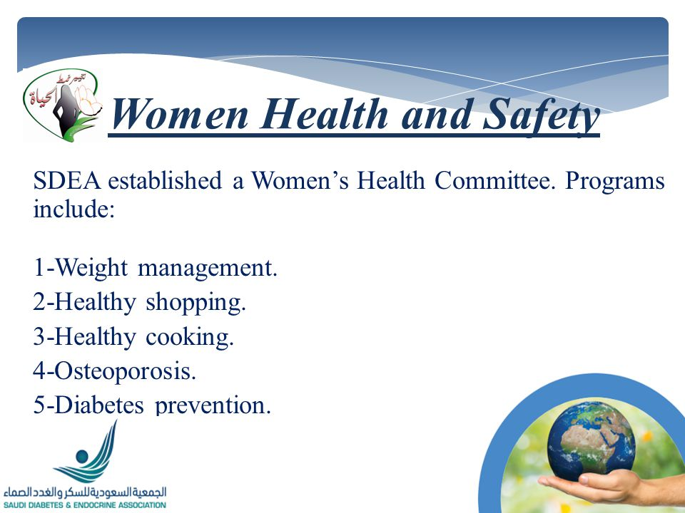 SDEA established a Womens Health Committee. Programs include: 1-Weight management.