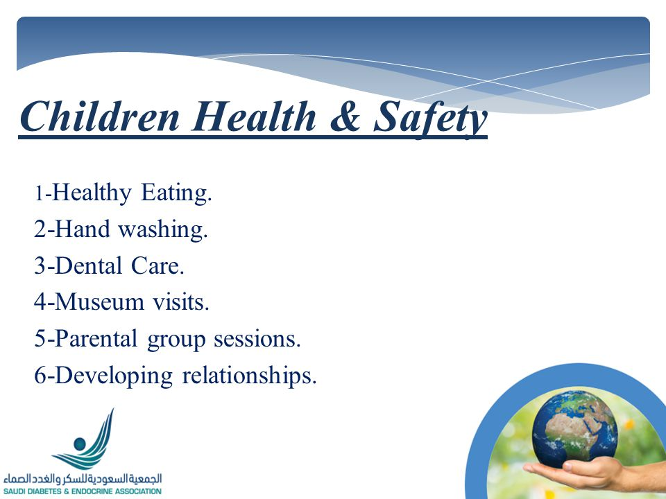 1- Healthy Eating. 2-Hand washing. 3-Dental Care.