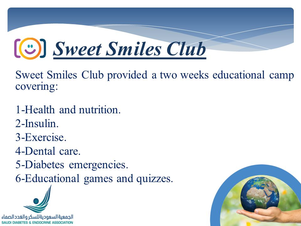 Sweet Smiles Club provided a two weeks educational camp covering: 1-Health and nutrition.