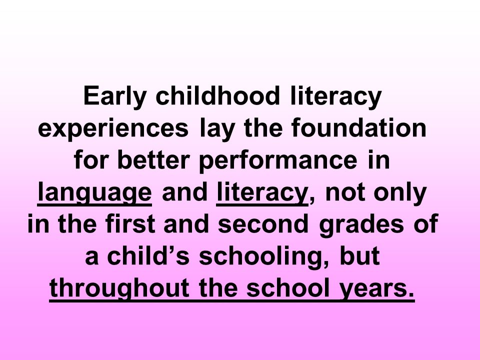 It has been shown that children who become good readers are likely to be successful both in school and in life.
