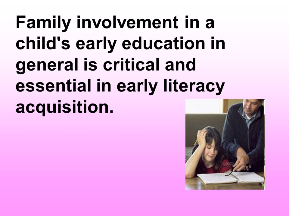 Interestingly, parental involvement also has benefits for parents since such involvement also has positive effects on parents self-development and parenting skills