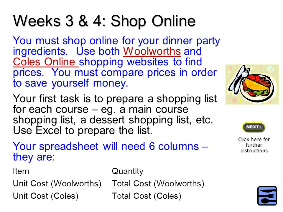 You must shop online for your dinner party ingredients.