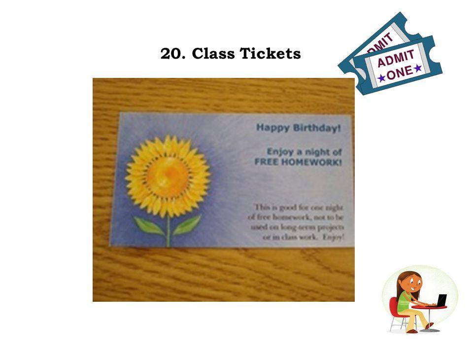20. Class Tickets