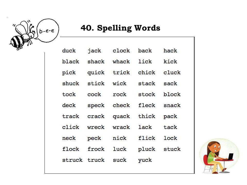 40. Spelling Words