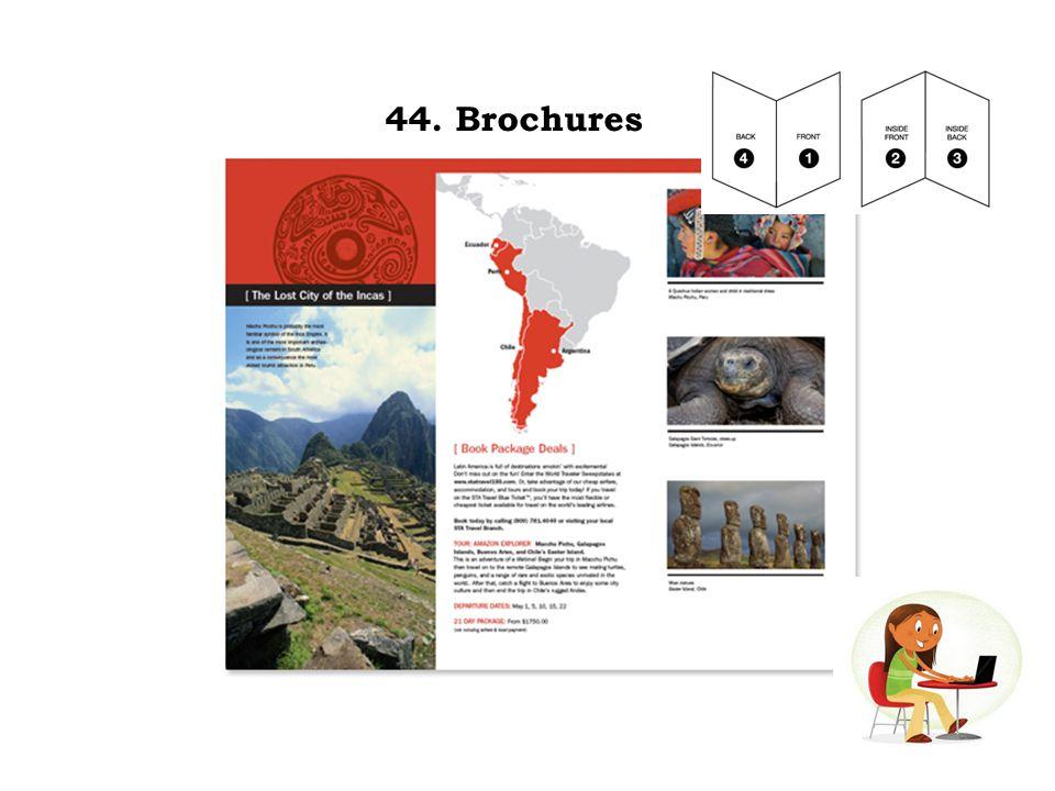 44. Brochures