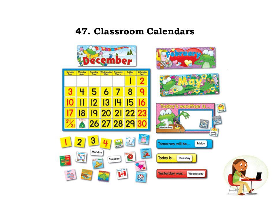 47. Classroom Calendars