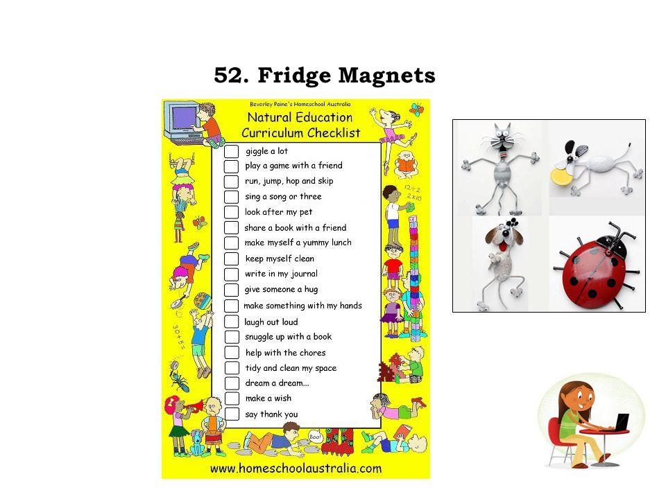 52. Fridge Magnets