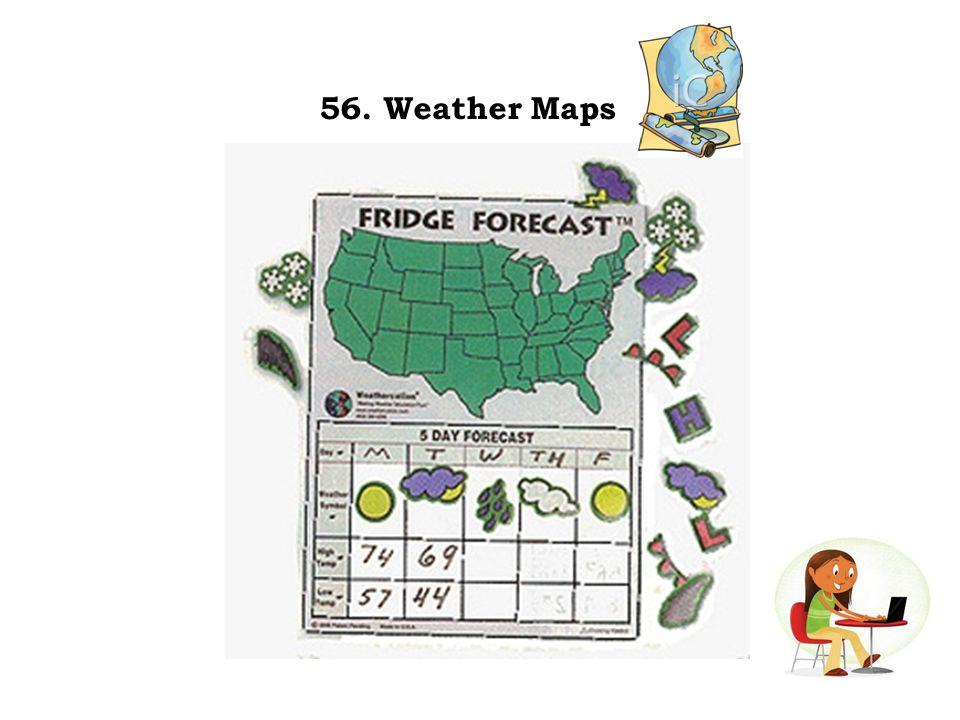 56. Weather Maps
