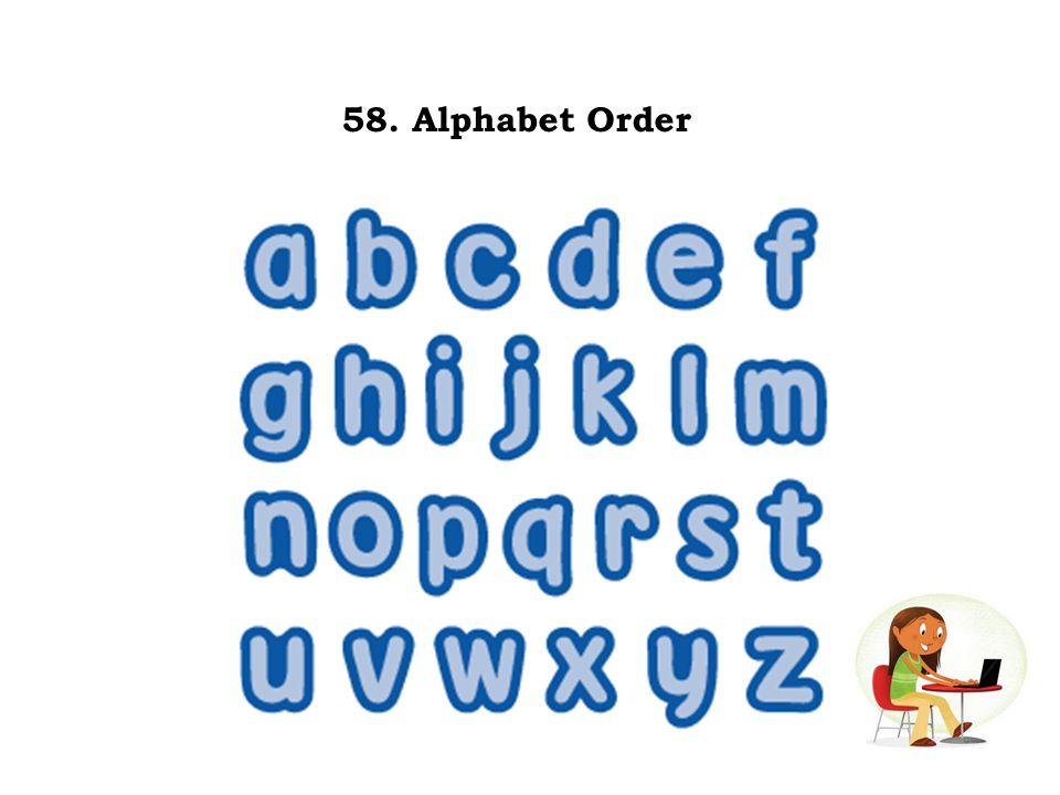 58. Alphabet Order