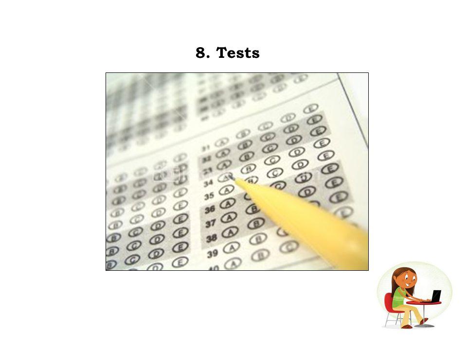8. Tests