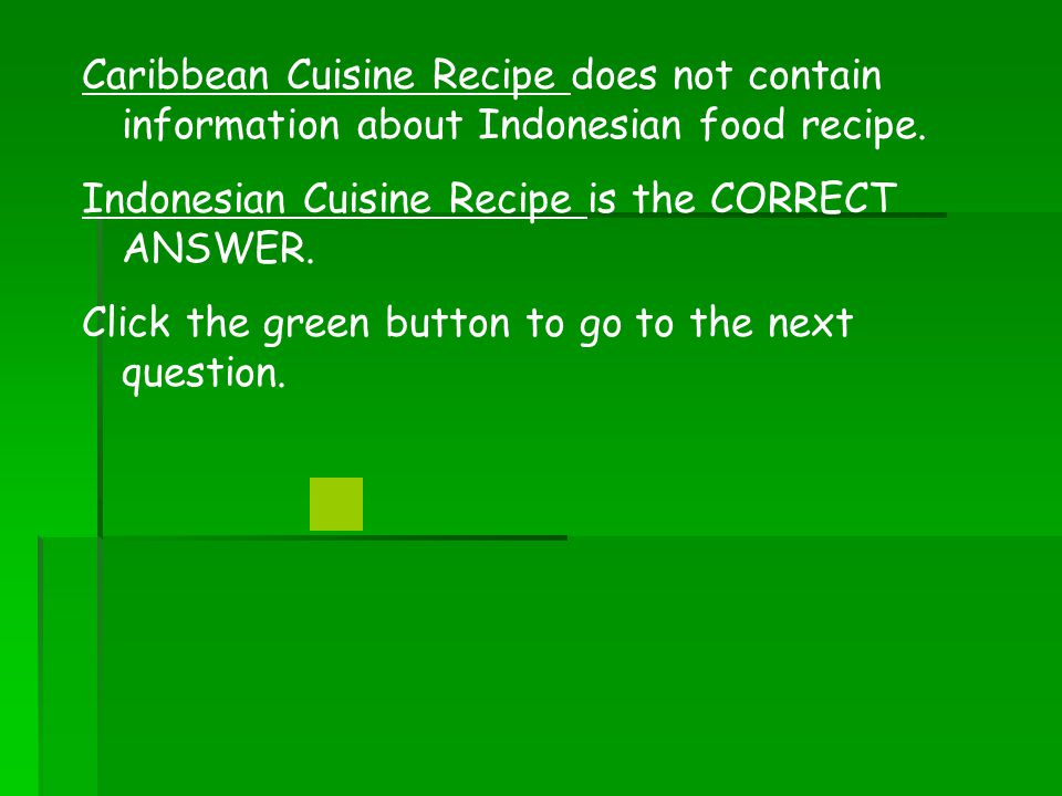 Caribbean Cuisine Recipe does not contain information about Indonesian food recipe.