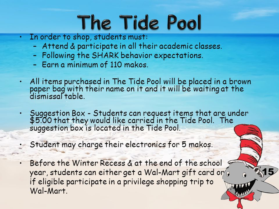 In order to shop, students must: –Attend & participate in all their academic classes.