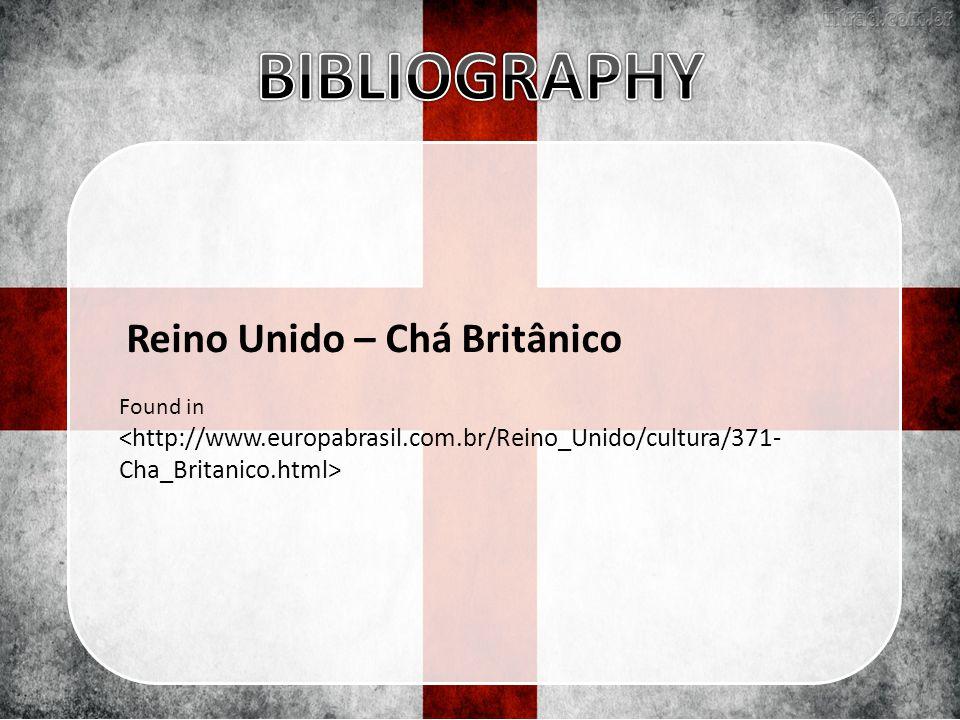 Reino Unido – Chá Britânico Found in