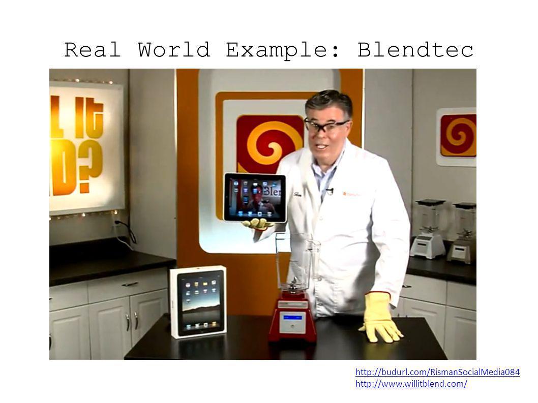Real World Example: Blendtec http://budurl.com/RismanSocialMedia084 http://www.willitblend.com/