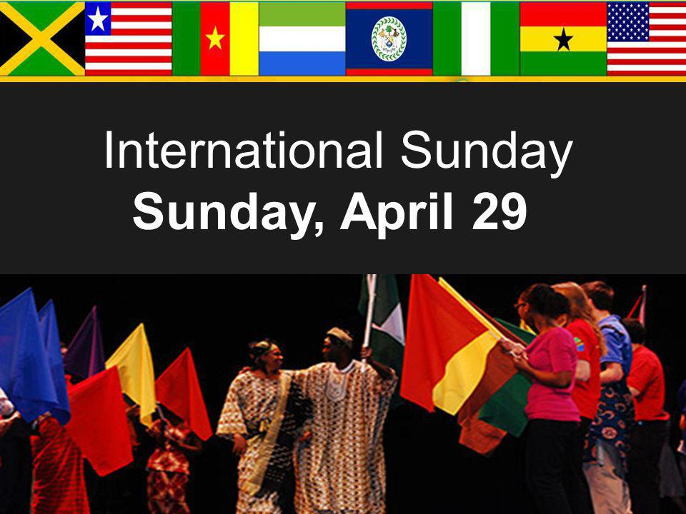 International Sunday Sunday, April 29