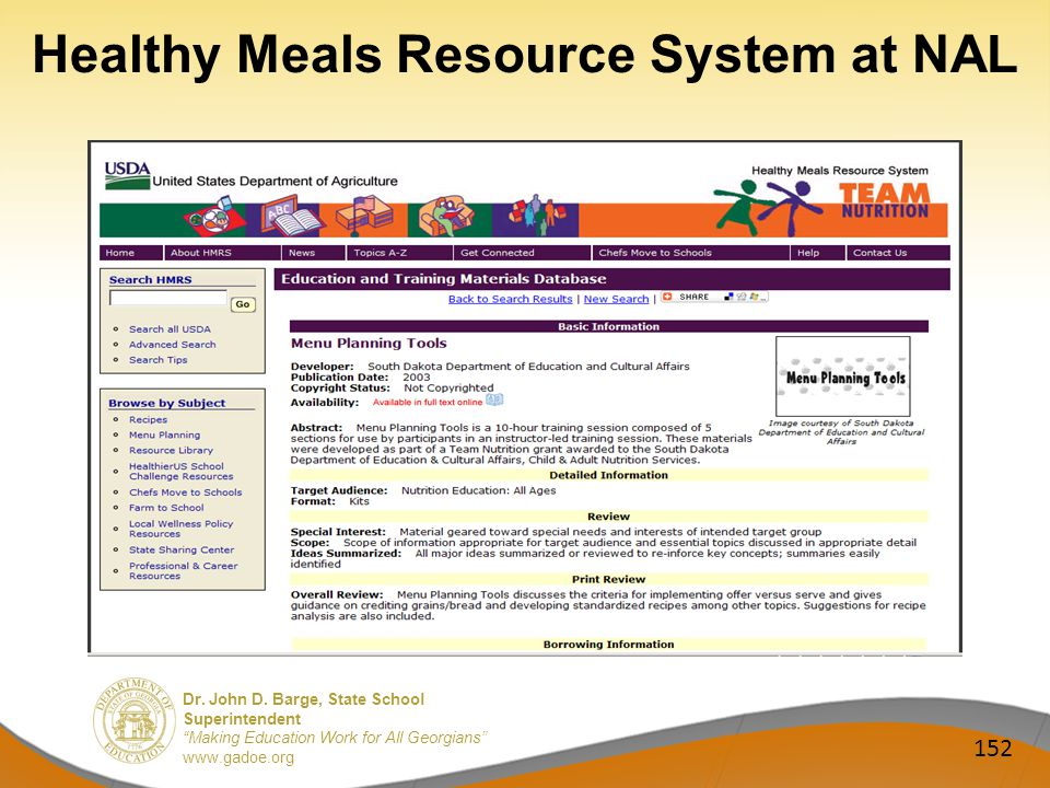 Dr. John D. Barge, State School Superintendent Making Education Work for All Georgians www.gadoe.org Healthy Meals Resource System at NAL 152