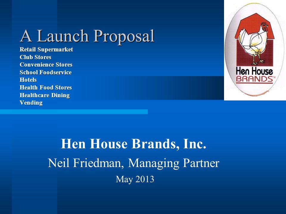 Hen House Brands, Inc.