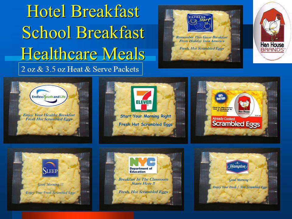 Hotel Breakfast School Breakfast Healthcare Meals 2 oz & 3.5 oz Heat & Serve Packets
