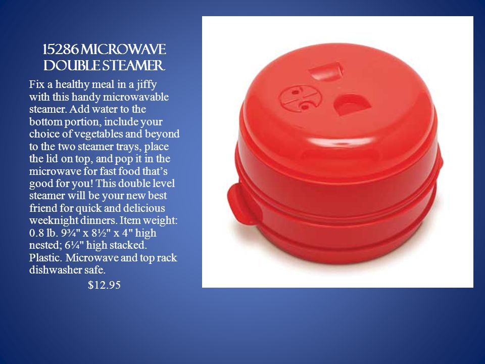 15286 microwave double steamer Fix a healthy meal in a jiffy with this handy microwavable steamer.