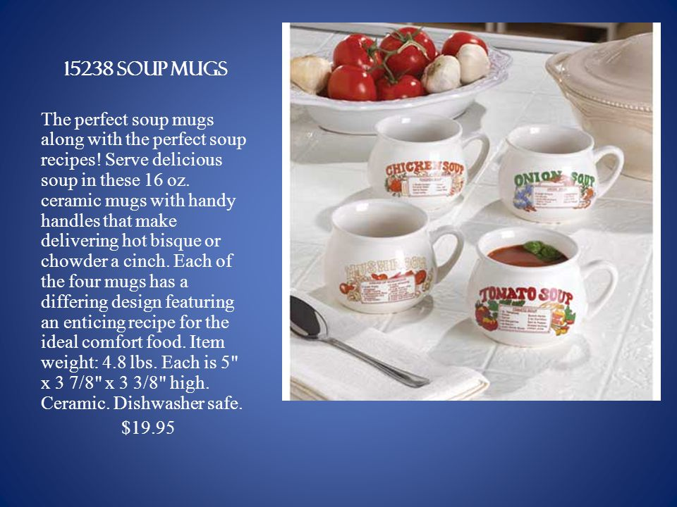 15238 soup mugs The perfect soup mugs along with the perfect soup recipes.