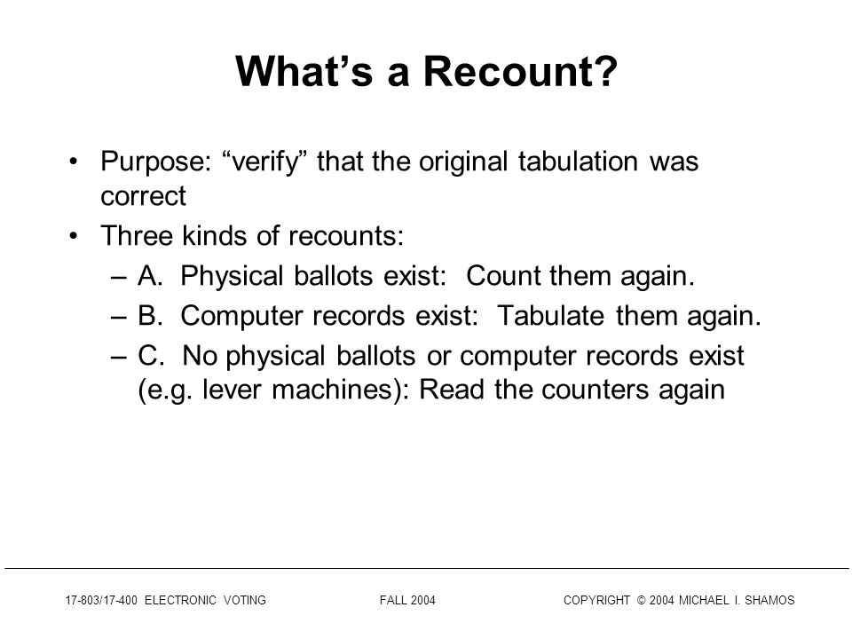 Whats a Recount.
