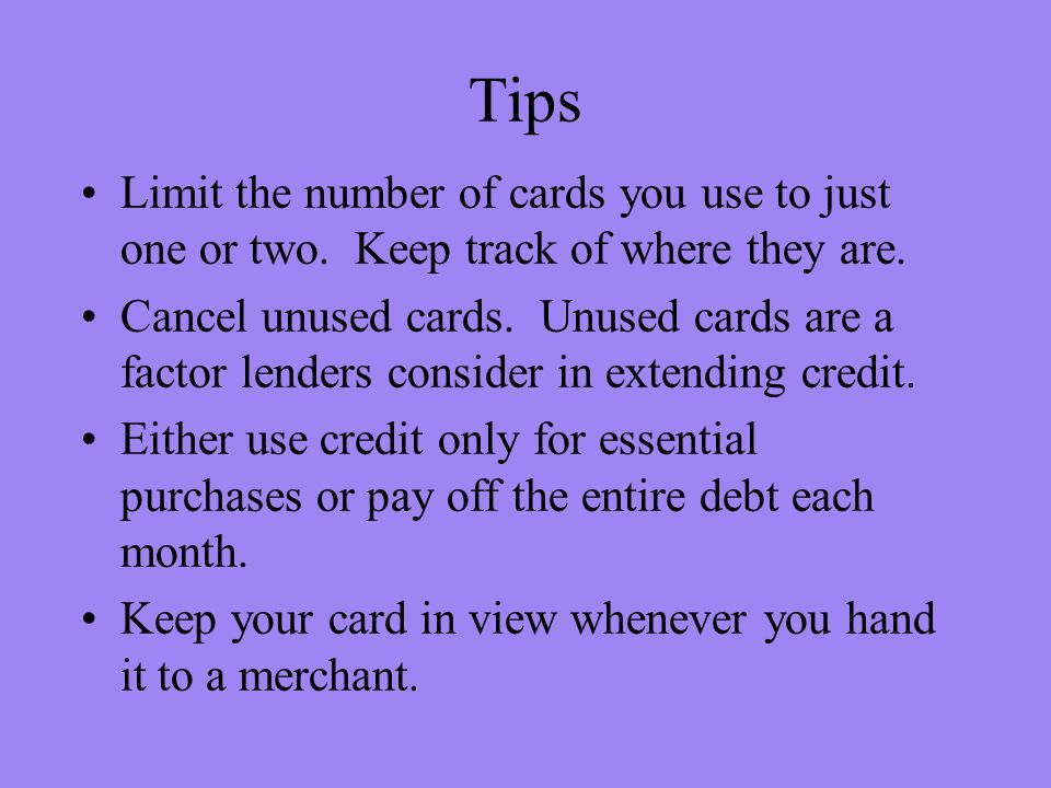 Tips Limit the number of cards you use to just one or two.