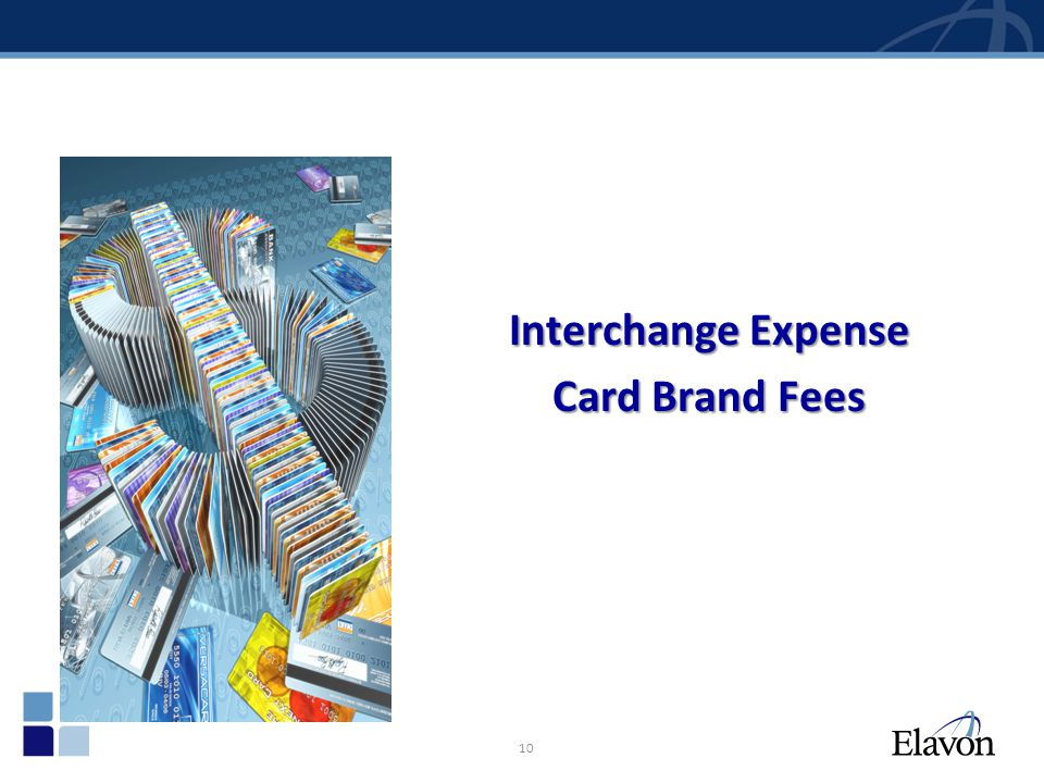 10 Interchange Expense Card Brand Fees