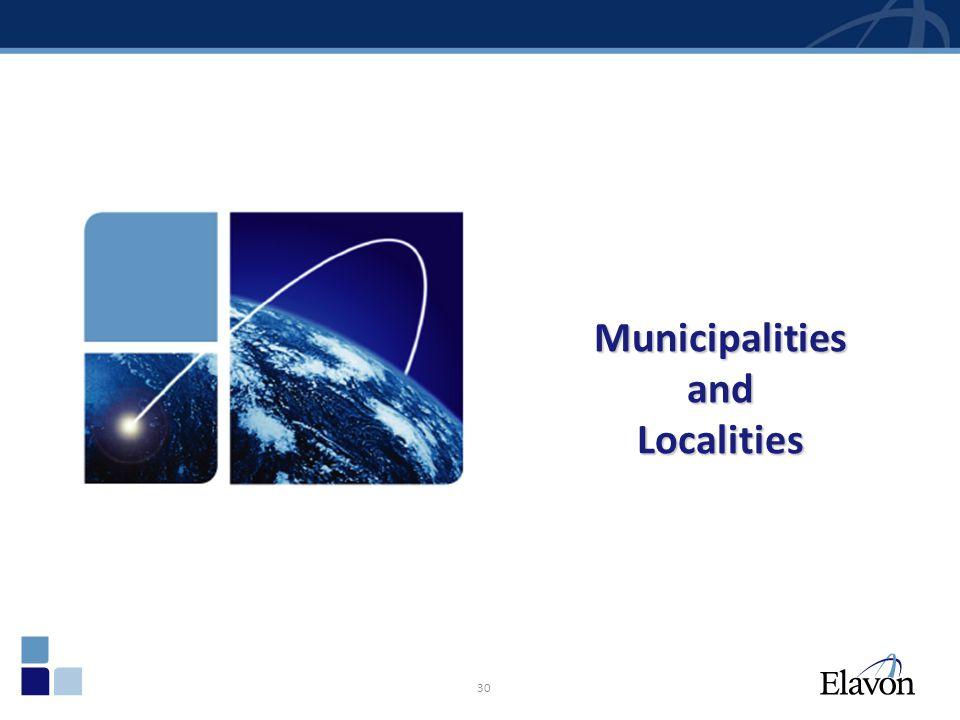 30 Municipalities and Localities