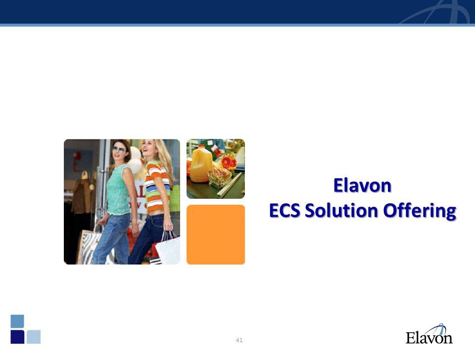41 Elavon ECS Solution Offering