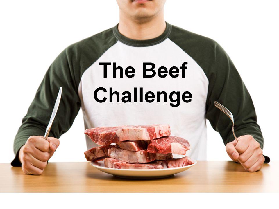 The Beef Challenge