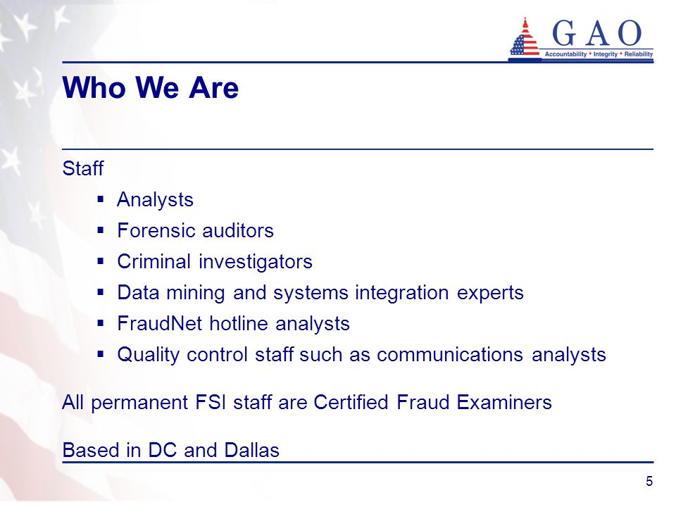 6 What We Do Why has fraud or abuse occurred.How big is the problem.