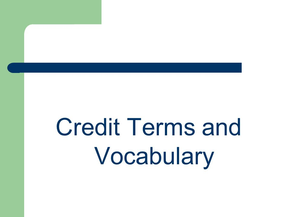 Credit Terms and Vocabulary