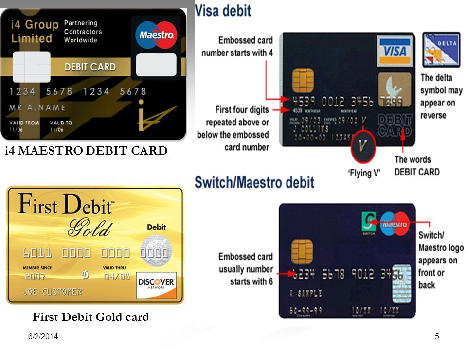 6/2/2014 5 i4 MAESTRO DEBIT CARD First Debit Gold card