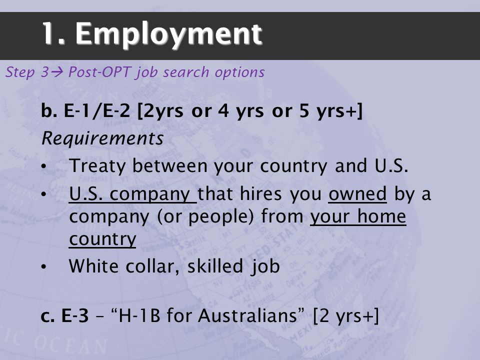 1. Employment Step 3 Post-OPT job search options b.