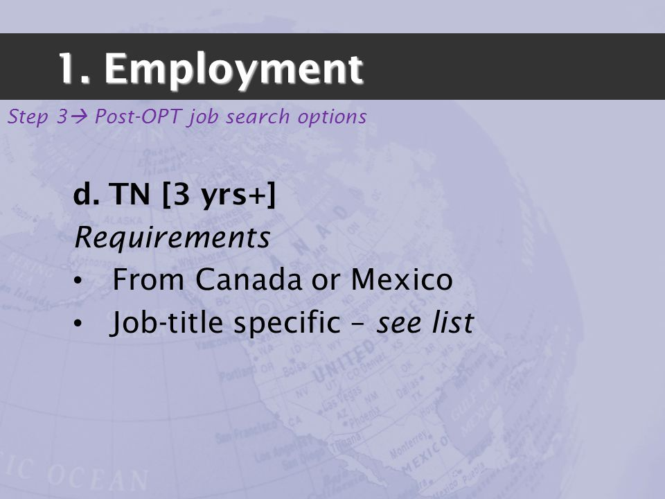 1. Employment Step 3 Post-OPT job search options d.