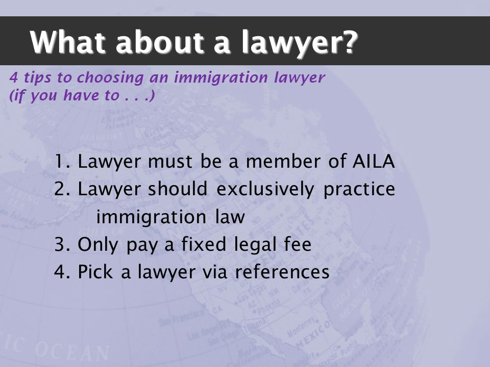 What about a lawyer. 1. Lawyer must be a member of AILA 2.