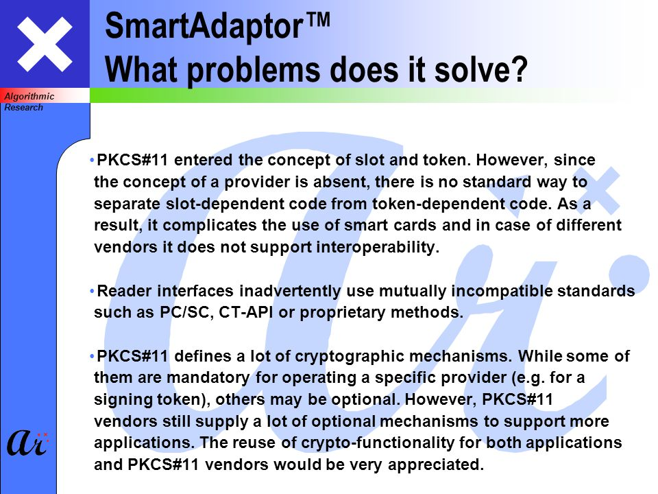Algorithmic Research SmartAdaptor What problems does it solve.