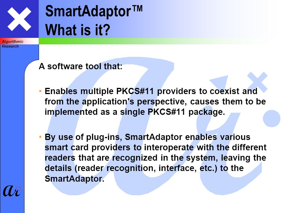 Algorithmic Research SmartAdaptor What is it.