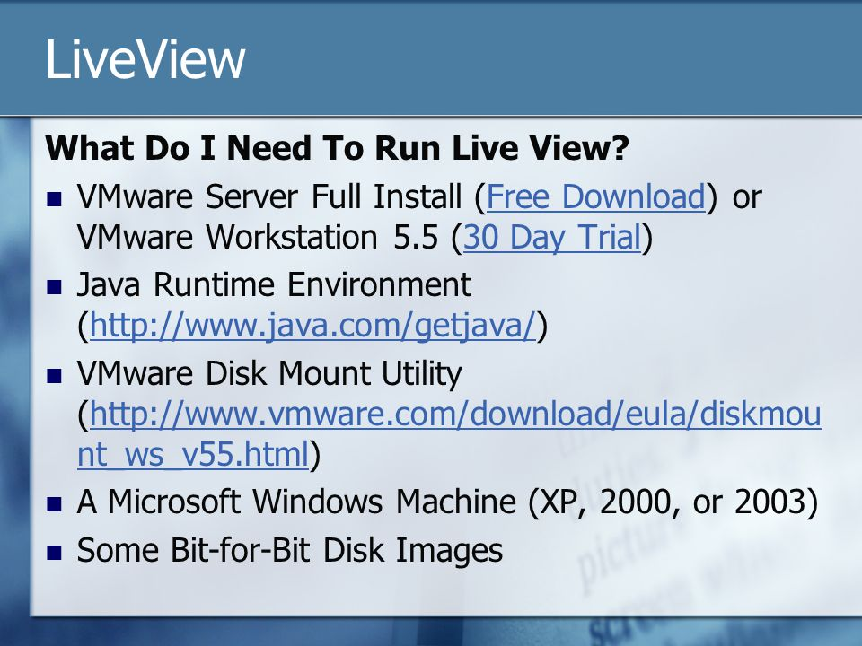 LiveView What Do I Need To Run Live View.