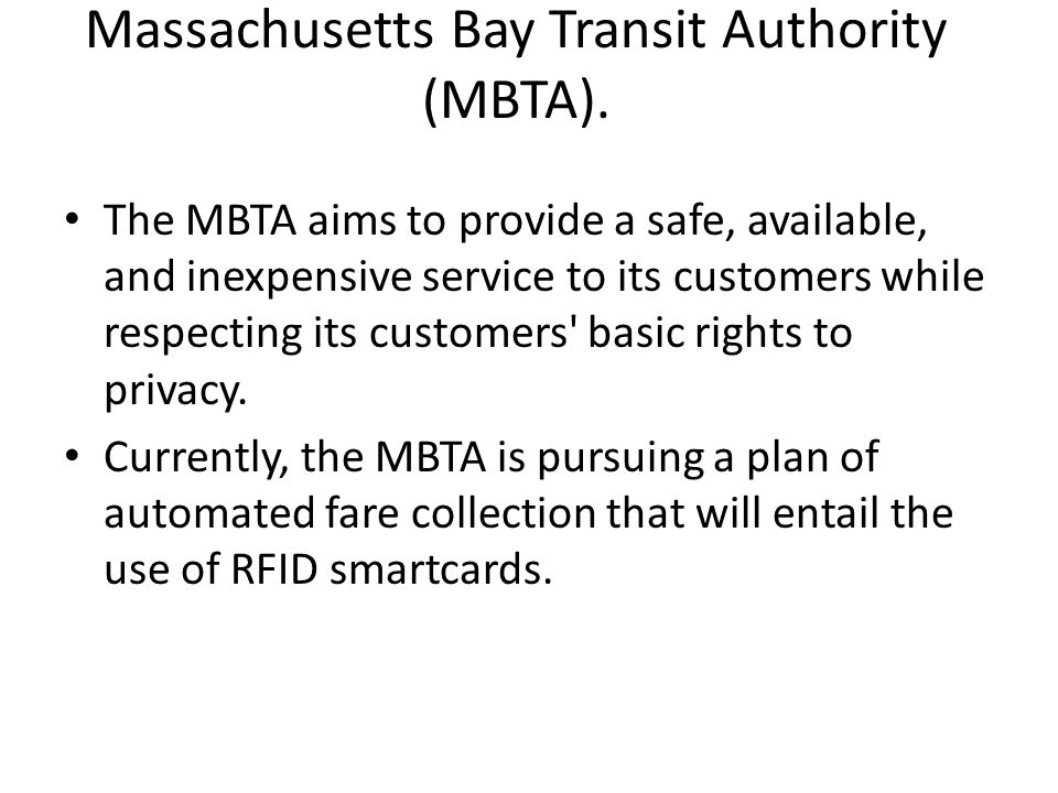Massachusetts Bay Transit Authority (MBTA).
