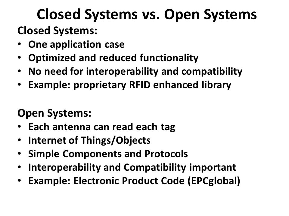 Closed Systems vs.