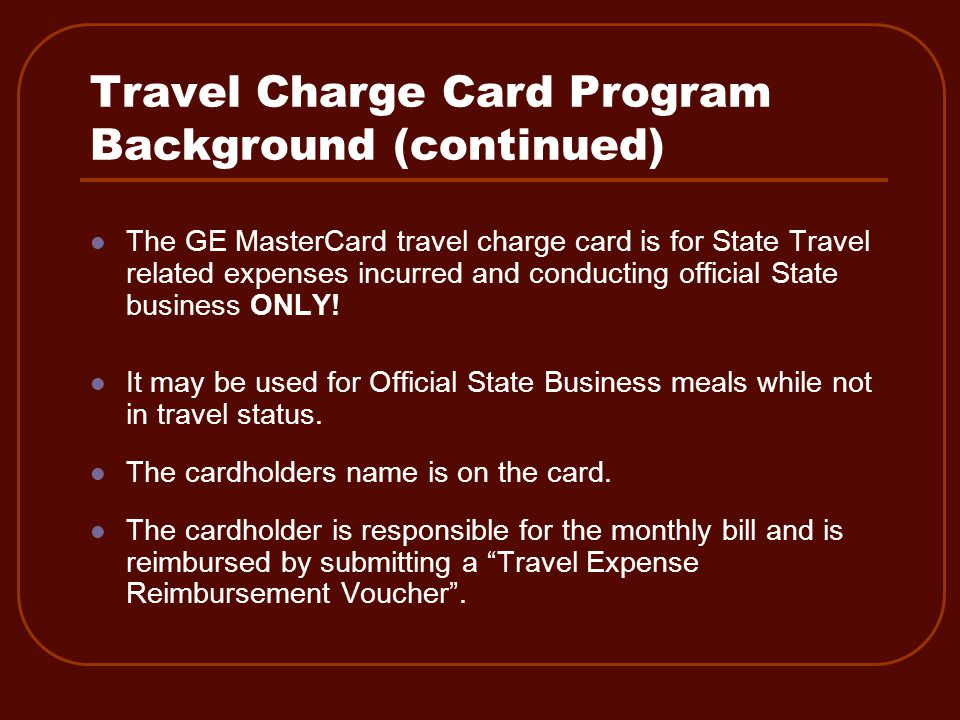 Travel Charge Card Requirements