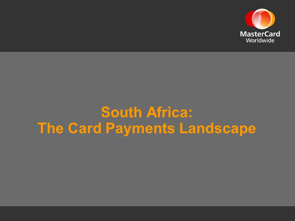 South Africa: The Card Payments Landscape