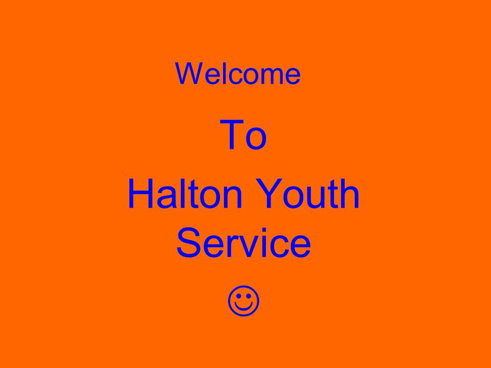 Welcome To Halton Youth Service