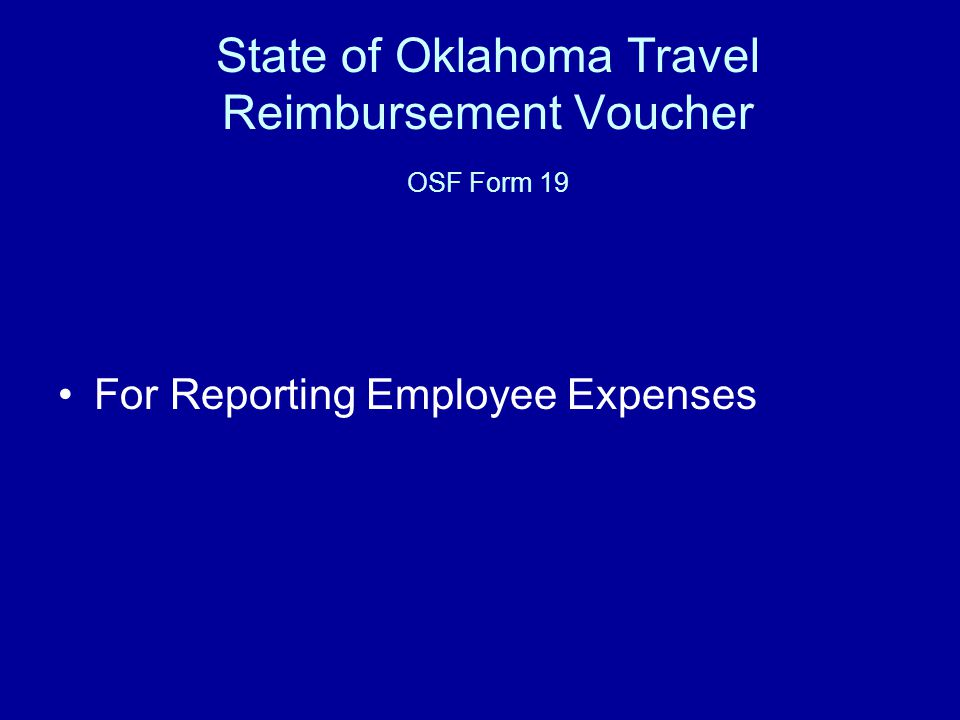 State of Oklahoma Travel Reimbursement Voucher OSF Form 19 For Reporting Employee Expenses