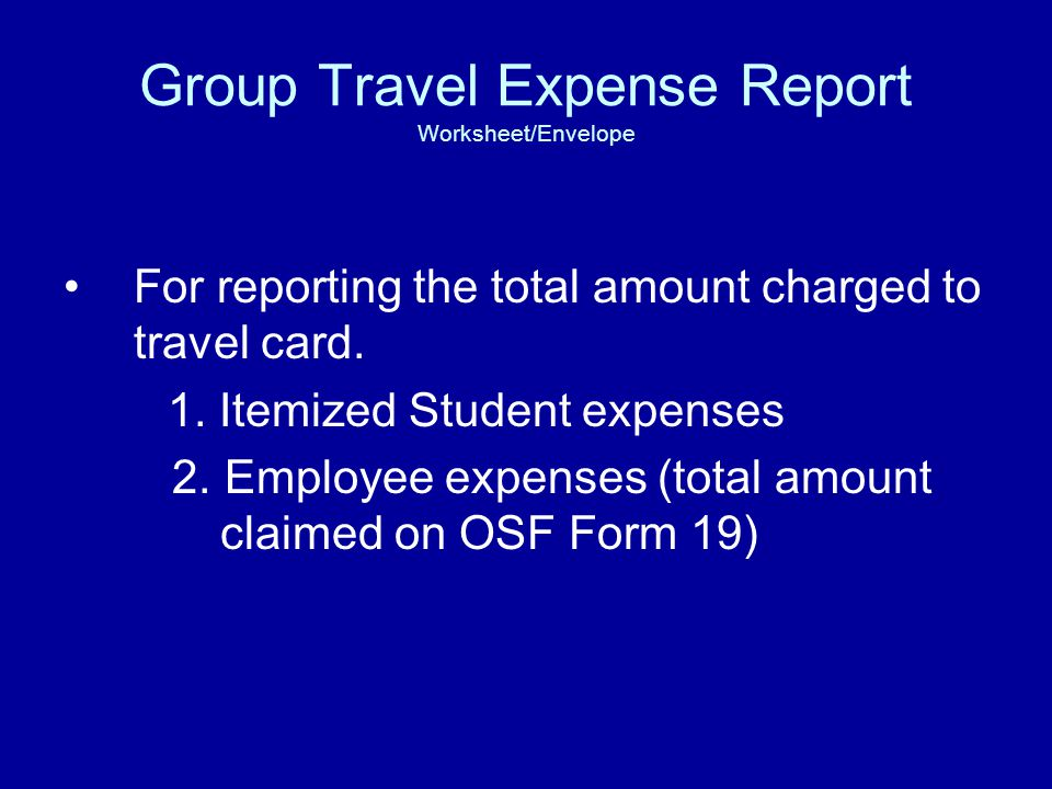 Group Travel Expense Report Worksheet/Envelope For reporting the total amount charged to travel card.